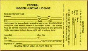 GoodO'BoysRoundupATF 1995 nigger hunting liscense